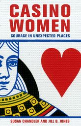 Casino WomenCourage in Unexpected Places