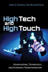 High Tech and High TouchHeadhunting, Technology, and Economic Transformation